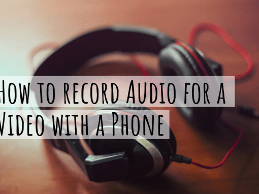 How To Record Audio for a Video with a Phone