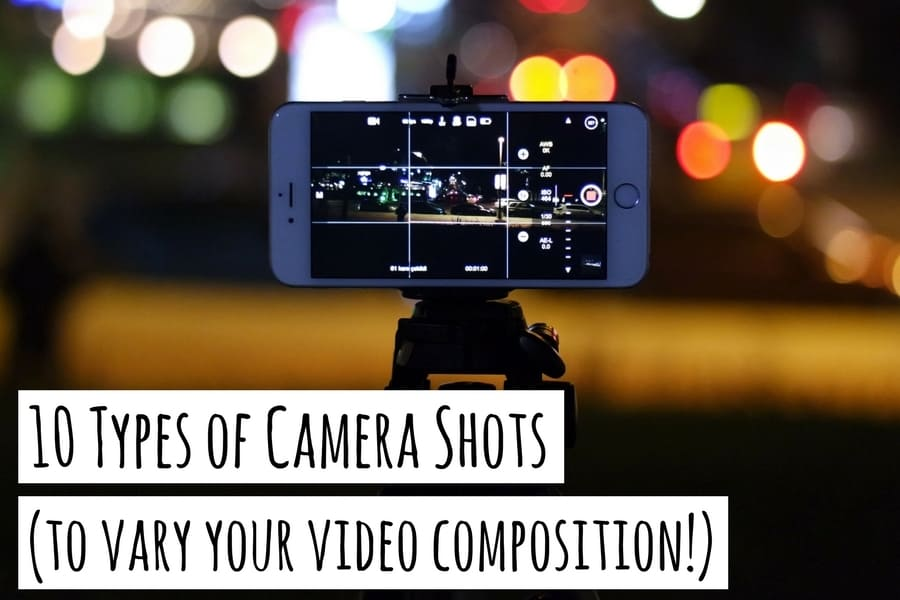 10 Types of Camera Shots