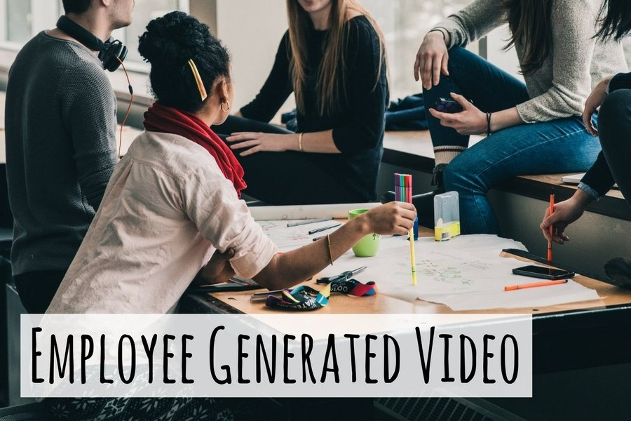 Employee Generated Video