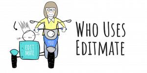 who-uses-editmate