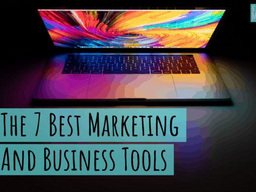 The 7 Best Marketing and Business Tools