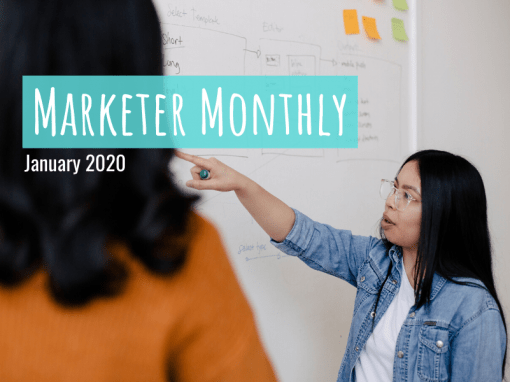 Marketer Monthly: January 2020
