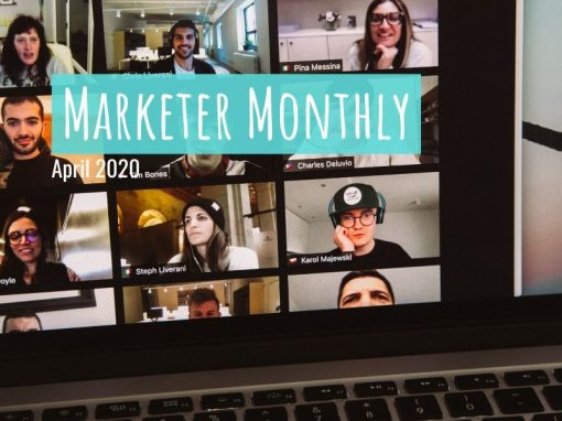 Marketer Monthly: April 2020