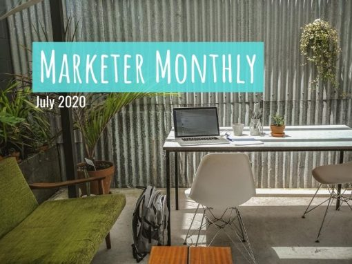 Marketer Monthly: July 2020
