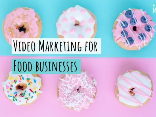 Video Marketing for Food Businesses