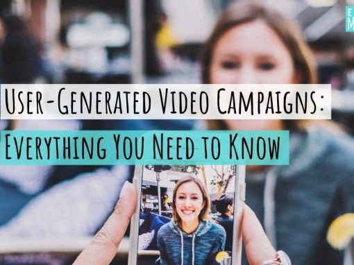 User-Generated Video Campaigns: Everything You Need to Know