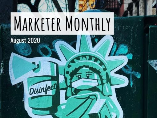 Marketer Monthly: August 2020