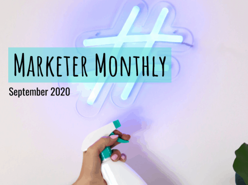 Marketer Monthly: September 2020