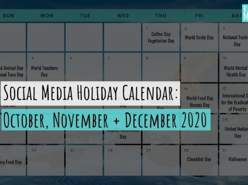 Social Media Holiday Calendar: October, November + December 2020