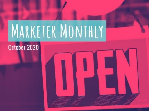 Marketer Monthly: October 2020