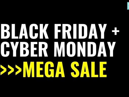 Black Friday and Cyber Monday Mega Sale