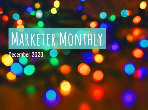 Marketer Monthly: December 2020
