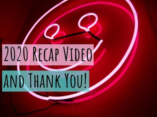 2020 Recap Video and Thank You!