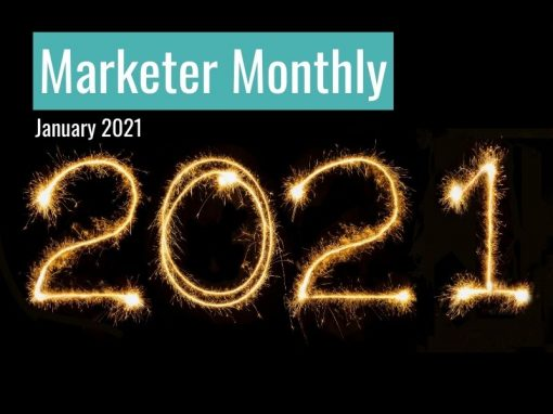 Marketer Monthly: January 2021